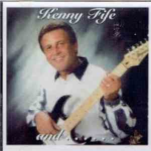 Kenny Fife - Kenny Fife and...The Bac Trac Band mp3 album
