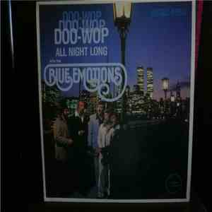 The Blue Emotions - Doo-Wop Doo-Wop Doo-Wop All Night Long mp3 album