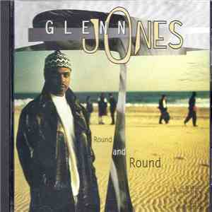 Glenn Jones - Round And Round mp3 album