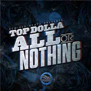 Top Dolla  - All Or Nothing mp3 album