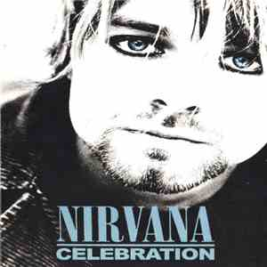 Nirvana - Celebration mp3 album