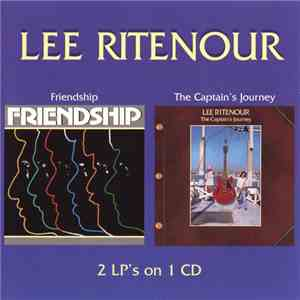 Lee Ritenour - Friendship / The Captain's Journey mp3 album