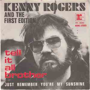 Kenny Rogers And The First Edition - Tell It All Brother mp3 album