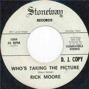 Rick Moore  - Who's Taking The Picture mp3 album