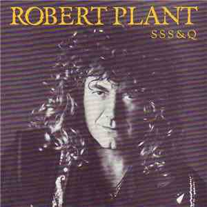Robert Plant - S S S & Q mp3 album