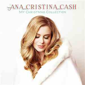 Ana Cristina Cash - My Christmas Collection mp3 album