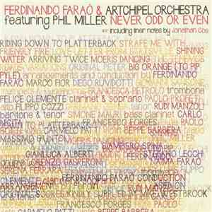 Ferdinando Faraò & Artchipel Orchestra Featuring Phil Miller - Never Odd Or Even mp3 album
