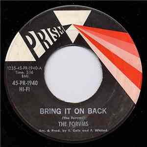 The Forvms - Bring It On Back / I Remember You mp3 album