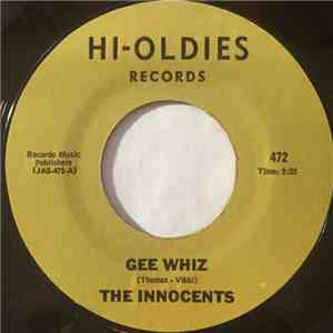 The Innocents  - Gee Whiz mp3 album
