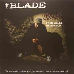 Blade  - Four Walls / UK Hip Hop mp3 album