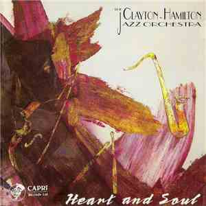 The Clayton-Hamilton Jazz Orchestra - Heart And Soul mp3 album
