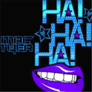 Mac Tyer - Ha! Ha! Ha! mp3 album