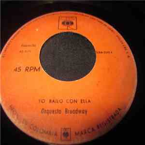 Orquesta Broadway - Yo Bailo Con Ella / Arrimate Pa' Aca mp3 album