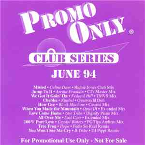 Various - Promo Only Club Series: June 94 mp3 album