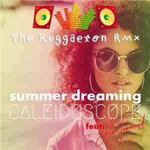 CALEIDESCOPE & Julie Townsend - Summer Dreaming mp3 album