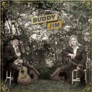 Buddy Miller And Jim Lauderdale - Buddy And Jim mp3 album